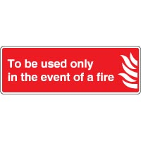 Fire safety sign - Fire To Be Used Only In 112