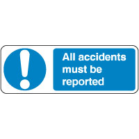 Mandatory Safety Sign - Accidents Must.. 023