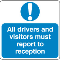 Mandatory Safety Sign - All Drivers Report 025