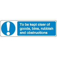 Mandatory Safety Sign - To Be Kept Clear 161