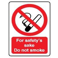 Prohibition safety sign - For Safety's Sake 046