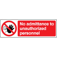 Prohibition safety sign - No Admittance To 062