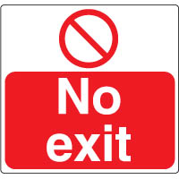 Prohibition safety sign - No Exit 074