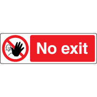 Prohibition safety sign - No Exit 179