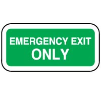 Safe Safety Sign - Emergency Exit Only 054