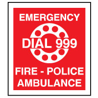 Fire Safety Sign Fire Emergency Dial 999 028