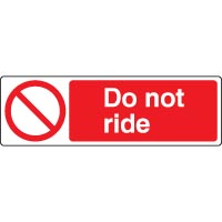 Prohibition safety sign - Do Not Ride 028