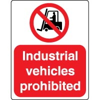 Prohibition safety sign - Industrial Vehicles 050