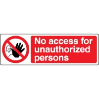 Prohibition safety sign - No Access 054