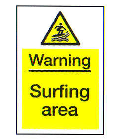 Warning Surfing Area
